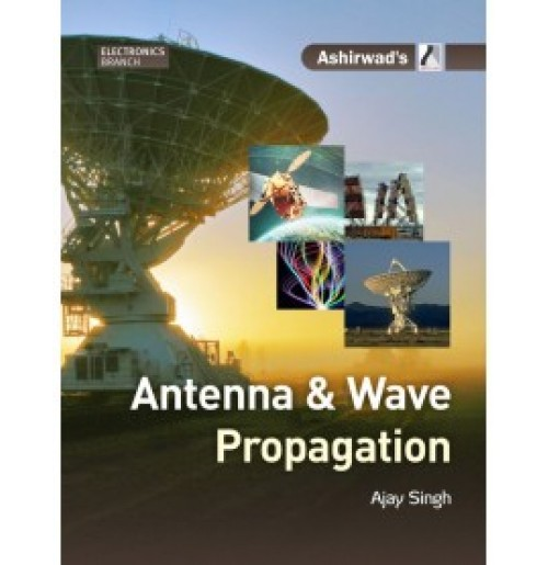 antenna and wave propagation It has applications to antennas used in the characteristics of the sky wave propagation depend on the conditions in the ionosphere which in turn are.